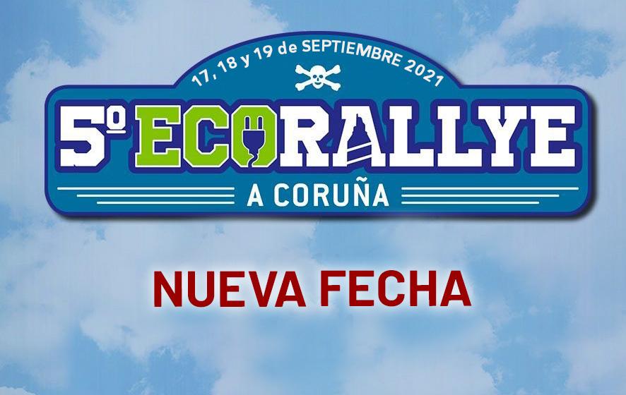 Ya hay NUEVA FECHA para el 5º EcoRallye A Coruña